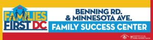 Benning Road & Minn Ave Family Success Center